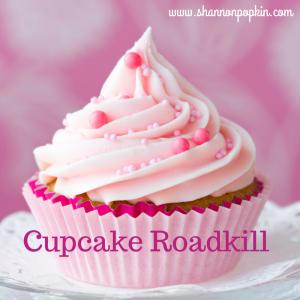 Cupcake Roadkill